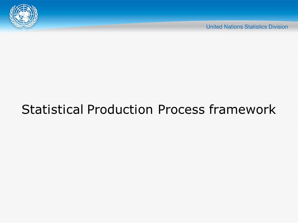 Statistical Production Process framework