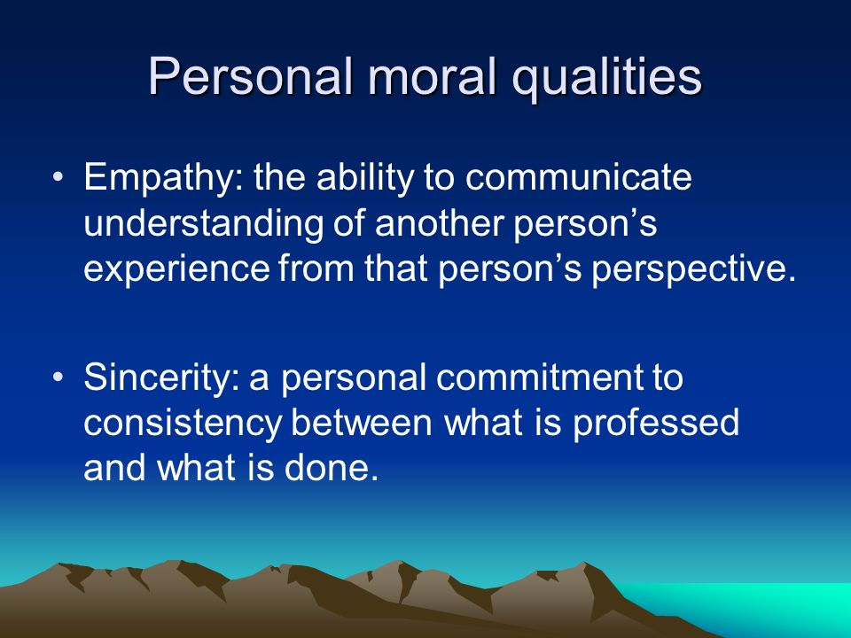 qualities of a moral person