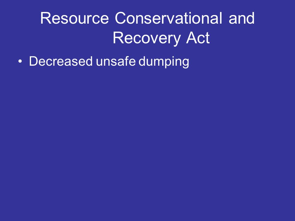 Resource Conservational and Recovery Act