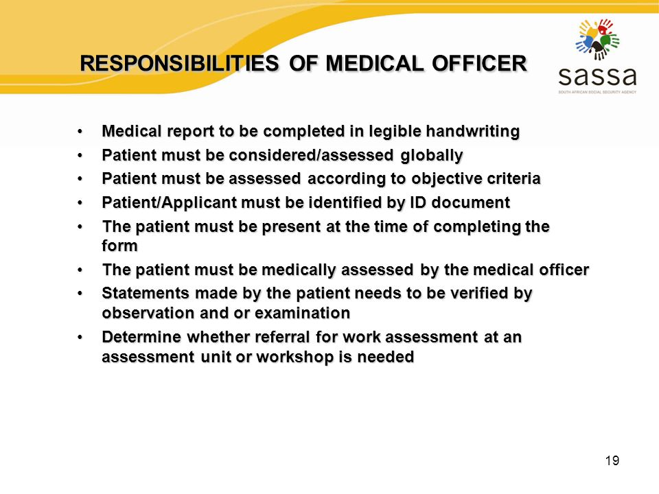 19 RESPONSIBILITIES OF MEDICAL OFFICER