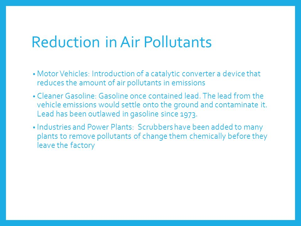 Reduction in Air Pollutants
