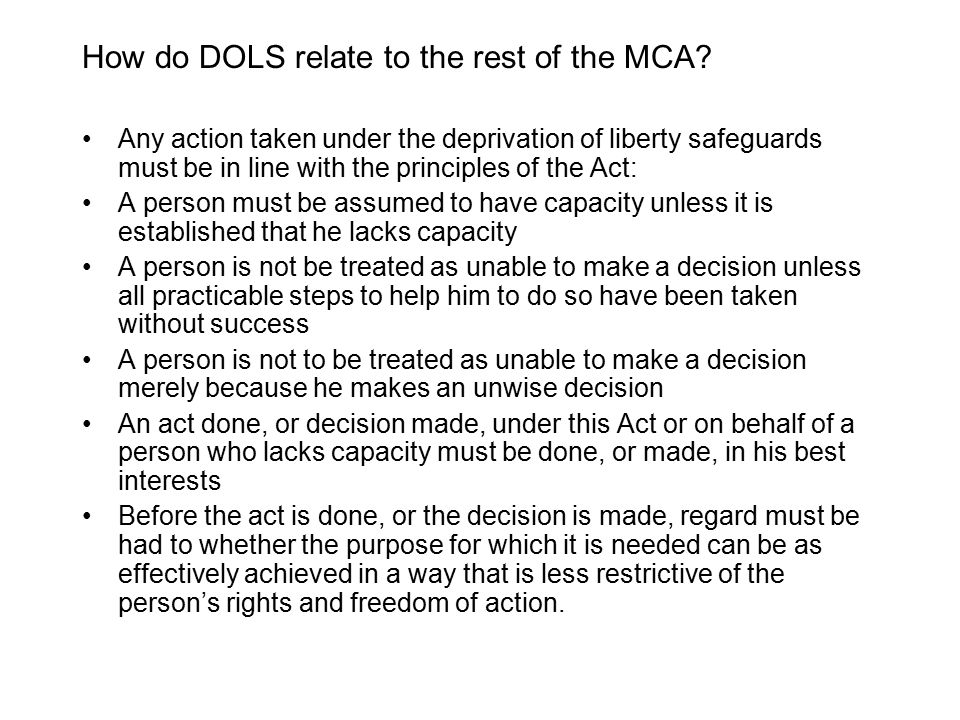 How do DOLS relate to the rest of the MCA