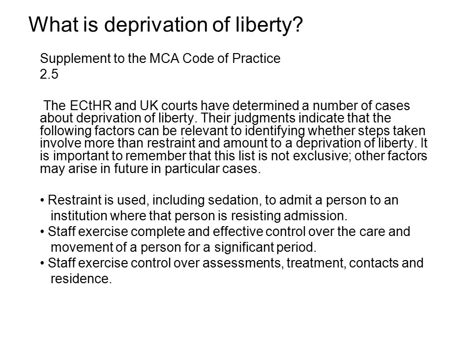 What is deprivation of liberty