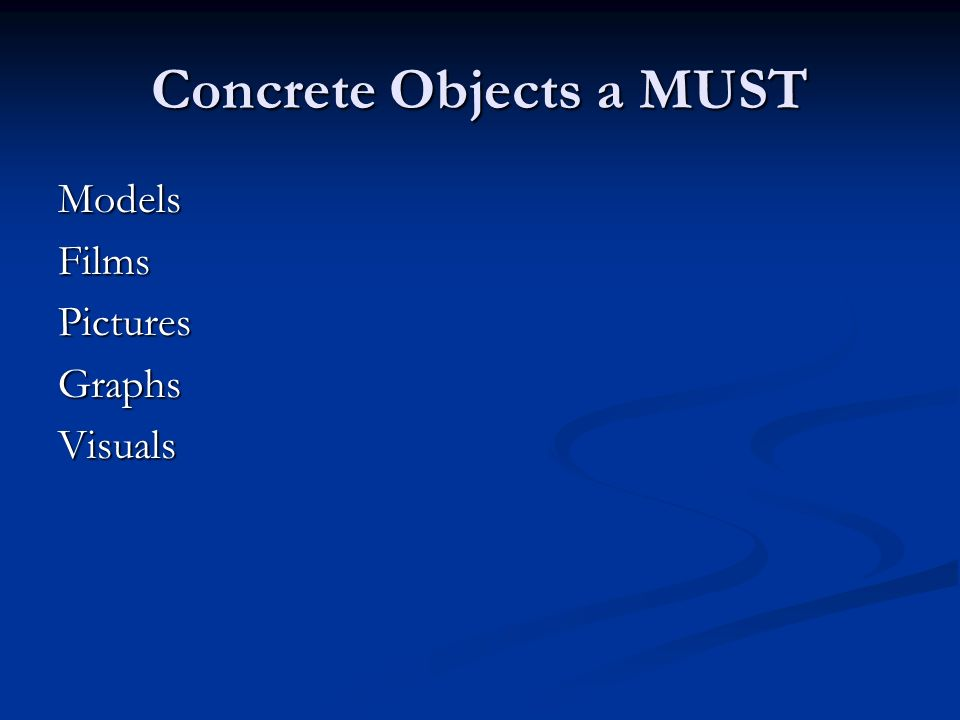 Concrete Objects a MUST