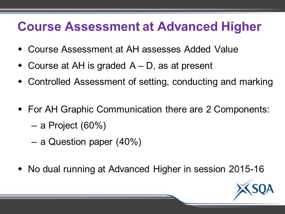 Course Assessment at Advanced Higher