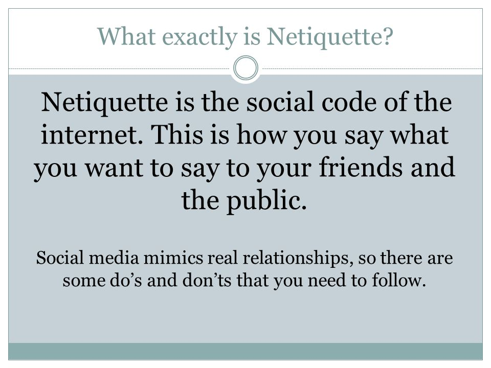 What exactly is Netiquette