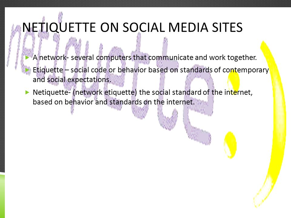 Netiquette on social media sites