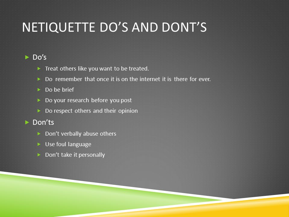 Netiquette Do's and Dont's