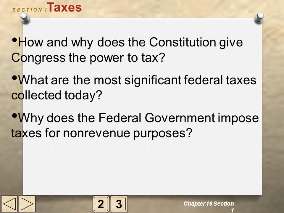 How and why does the Constitution give Congress the power to tax