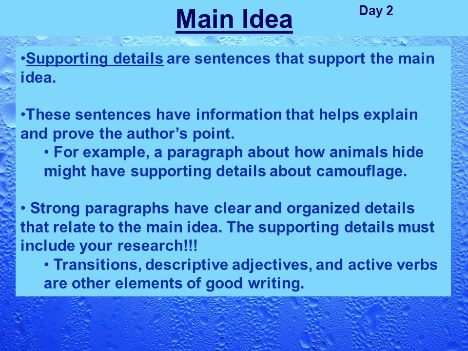Main Idea Topic Sentence Supporting Details Ppt Video Online Download