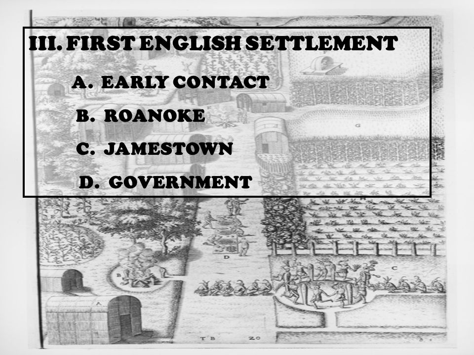 3. FIRST ENGLISH SETTLEMENT - ppt video online download