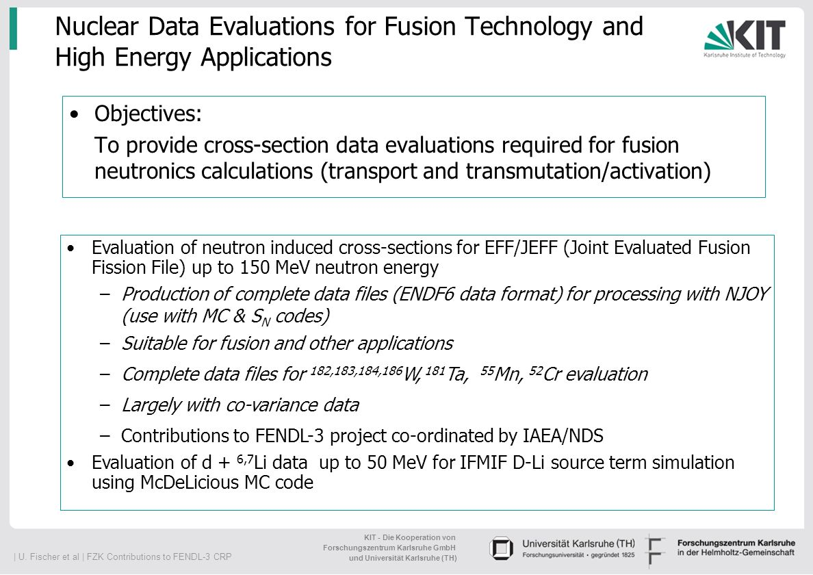 Nuclear Data Evaluations for Fusion Technology and High Energy Applications
