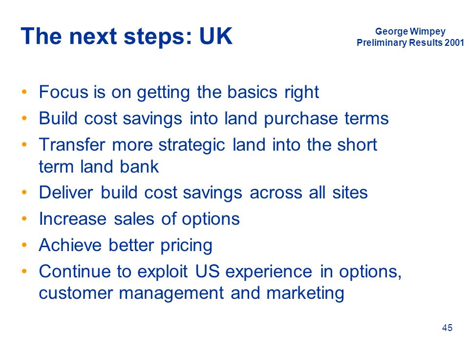 The next steps: UK Focus is on getting the basics right
