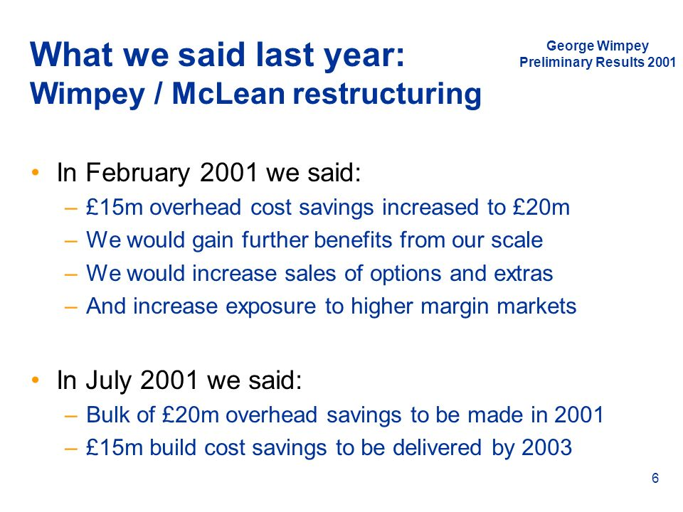 What we said last year: Wimpey / McLean restructuring