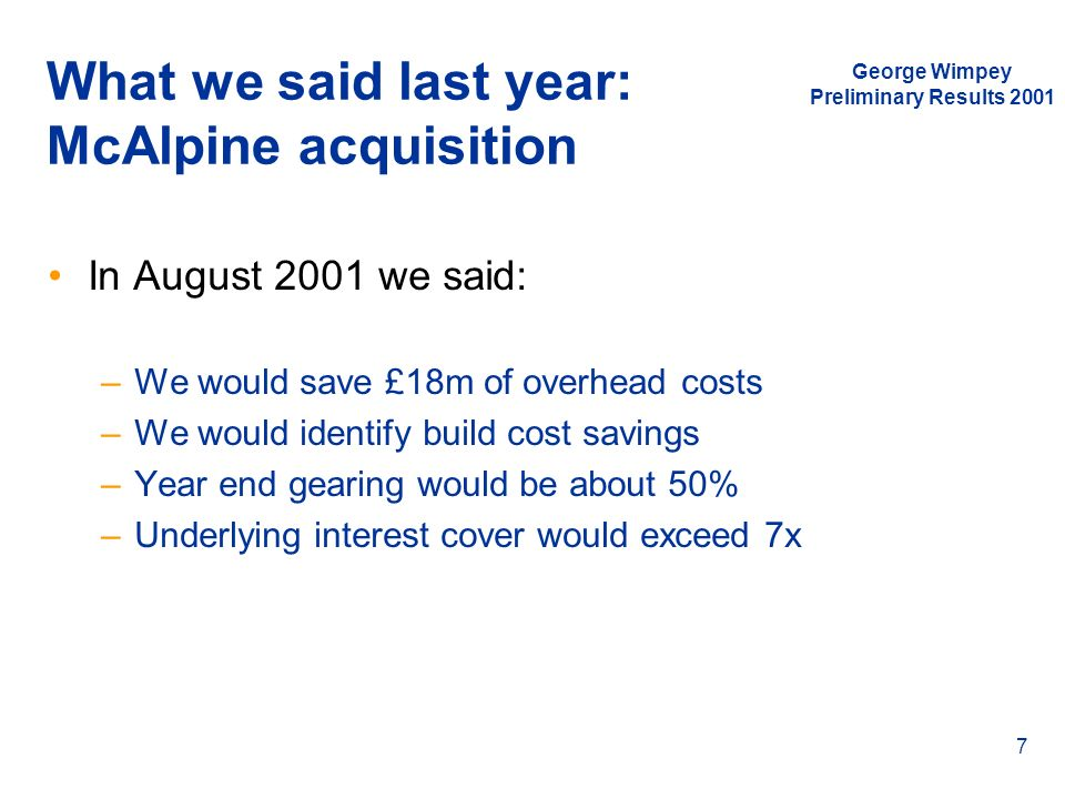 What we said last year: McAlpine acquisition