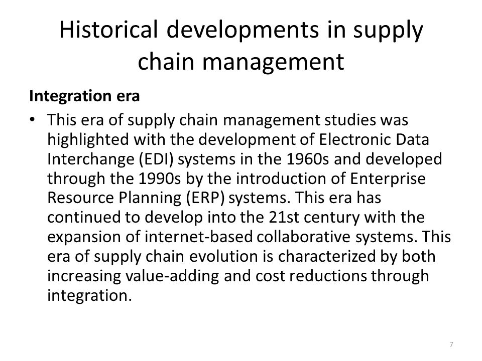 The unceasing use of supply chain management as a powerful business practice