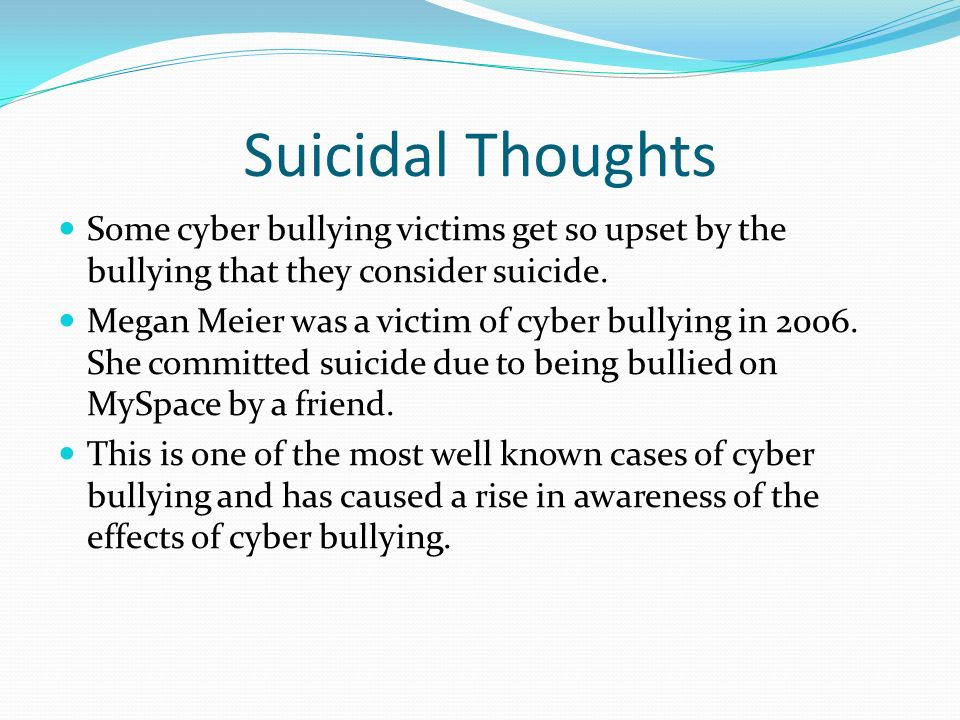 What are the effects of cyberbullying on a victim