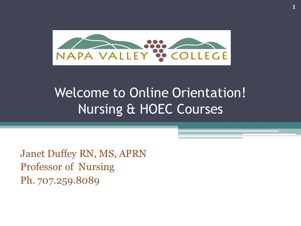 Welcome to Online Orientation! Nursing & HOEC Courses - ppt