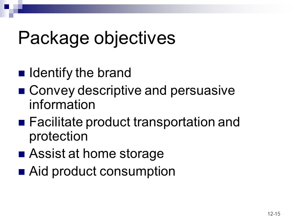 Package objectives Identify the brand