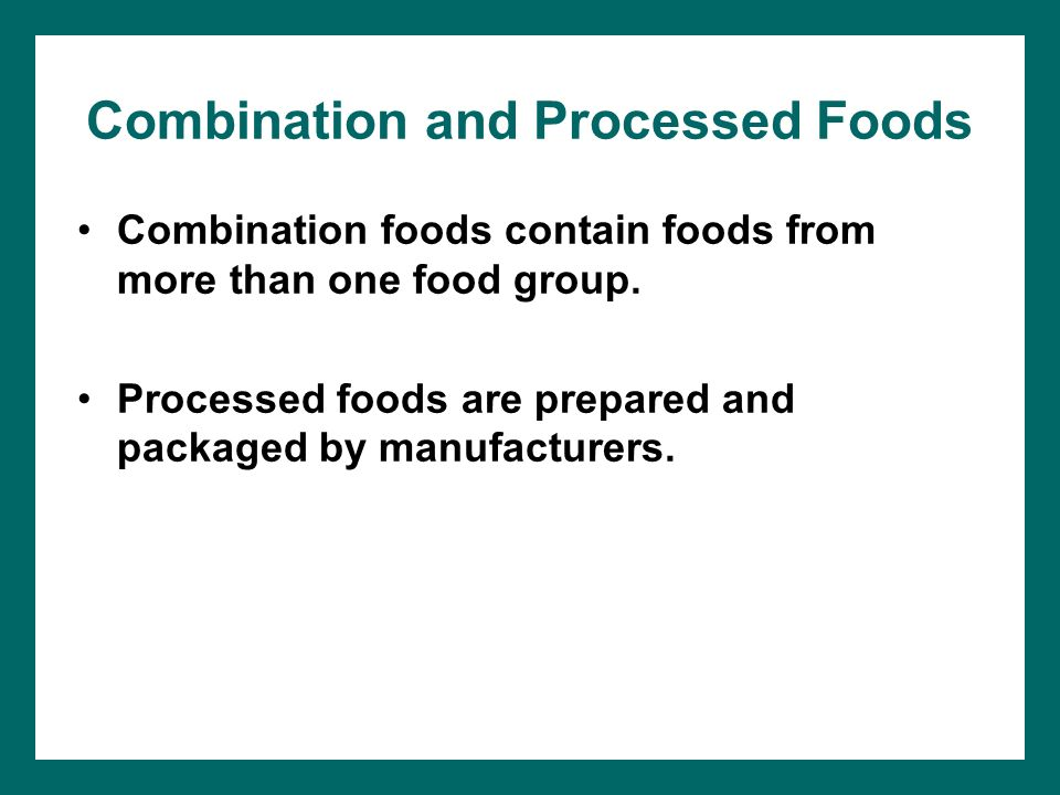 Combination and Processed Foods