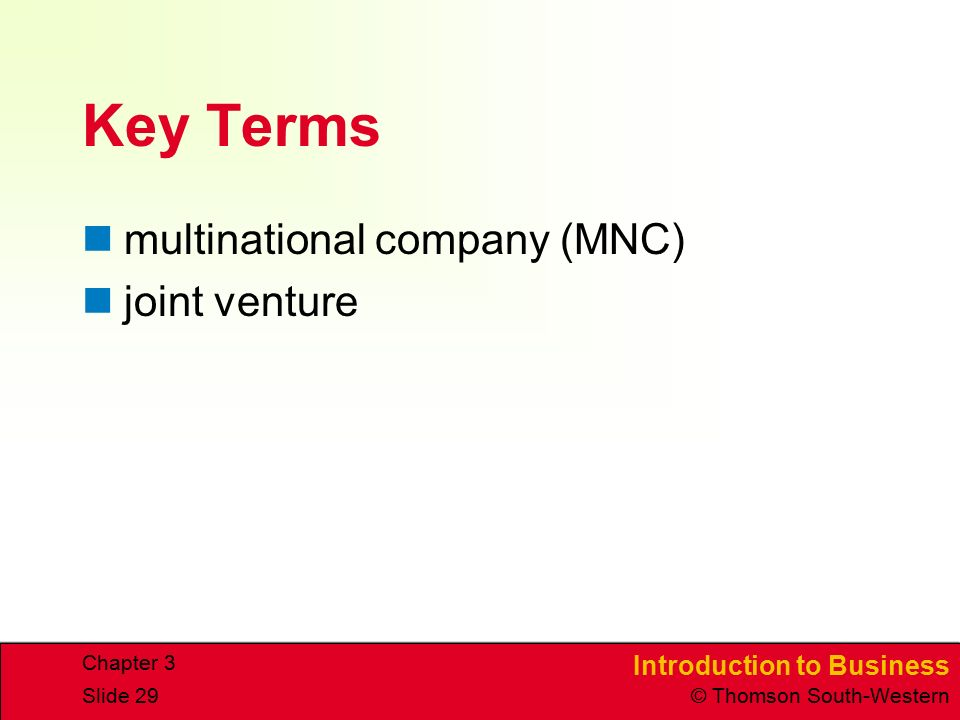 Key Terms multinational company (MNC) joint venture Chapter 3