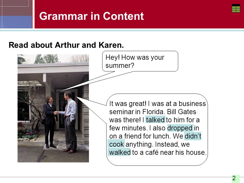 Grammar in Content Read about Arthur and Karen.