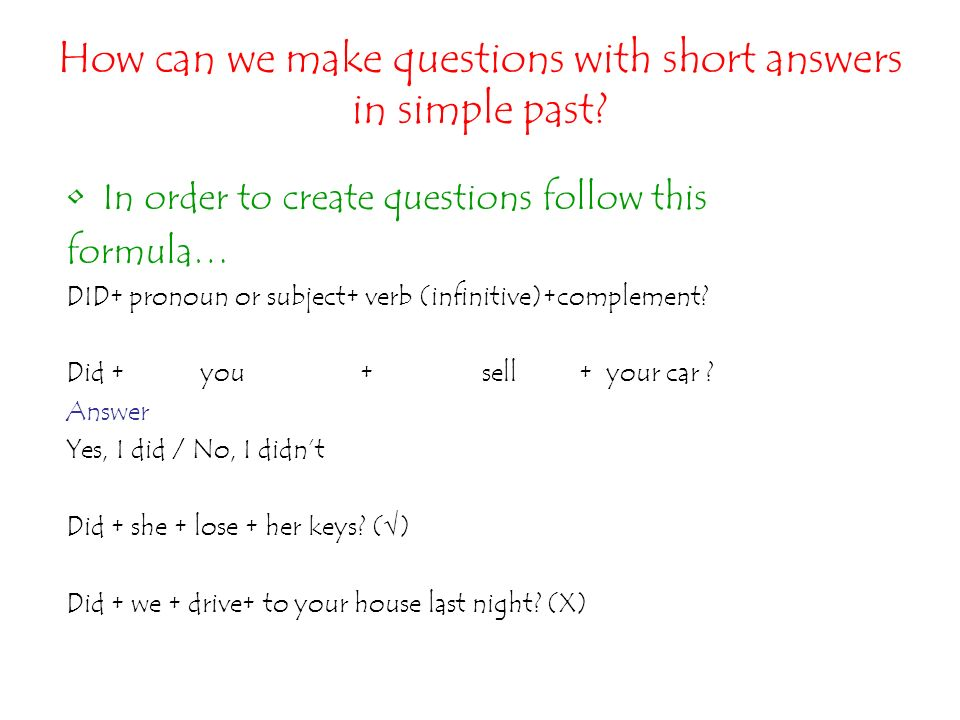How can we make questions with short answers in simple past
