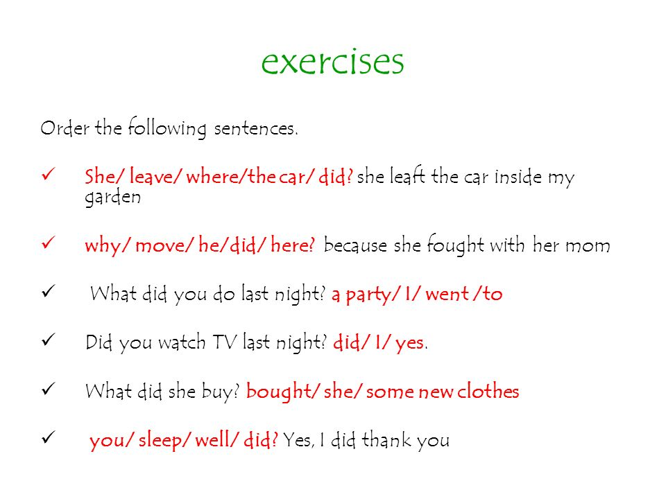 exercises Order the following sentences.