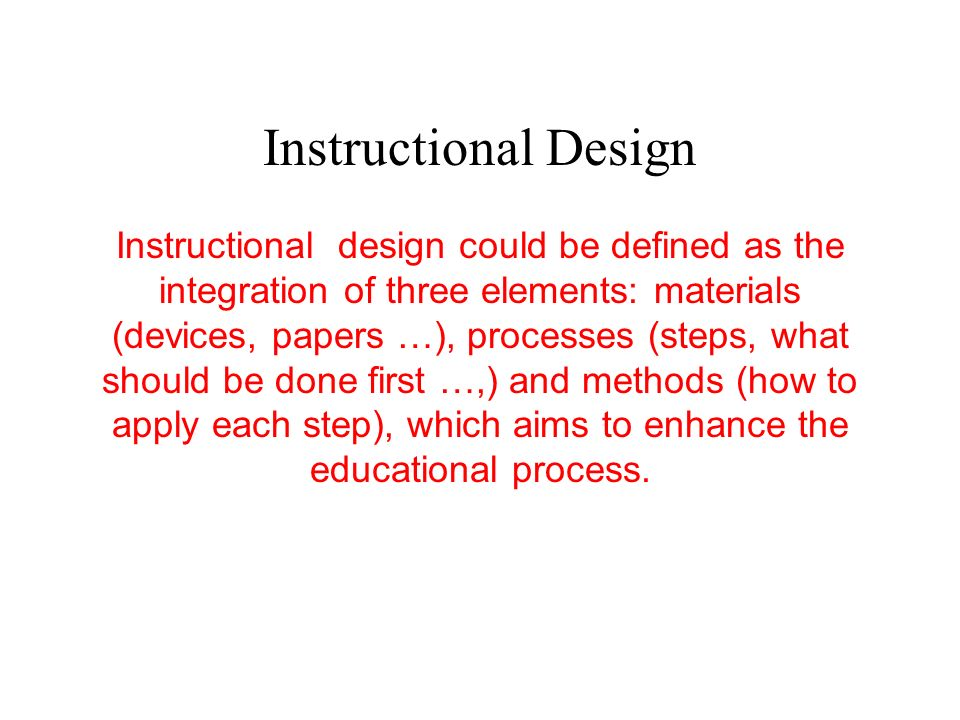 Instructional Design Alaa Alkhamis Ppt Video Online Download