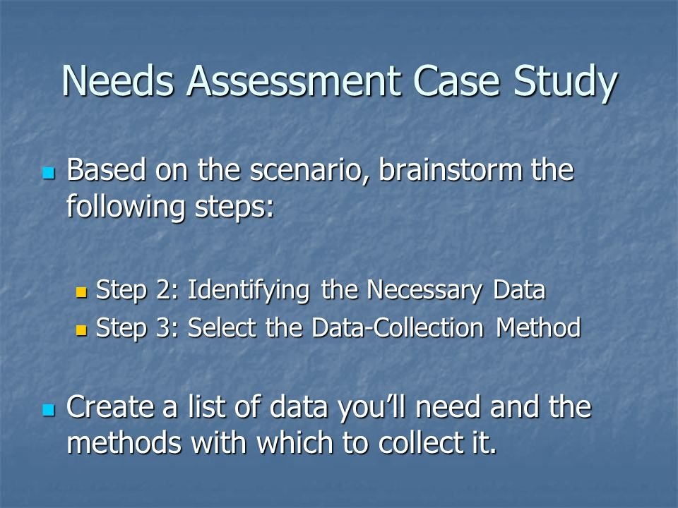 Needs Assessment Case Study