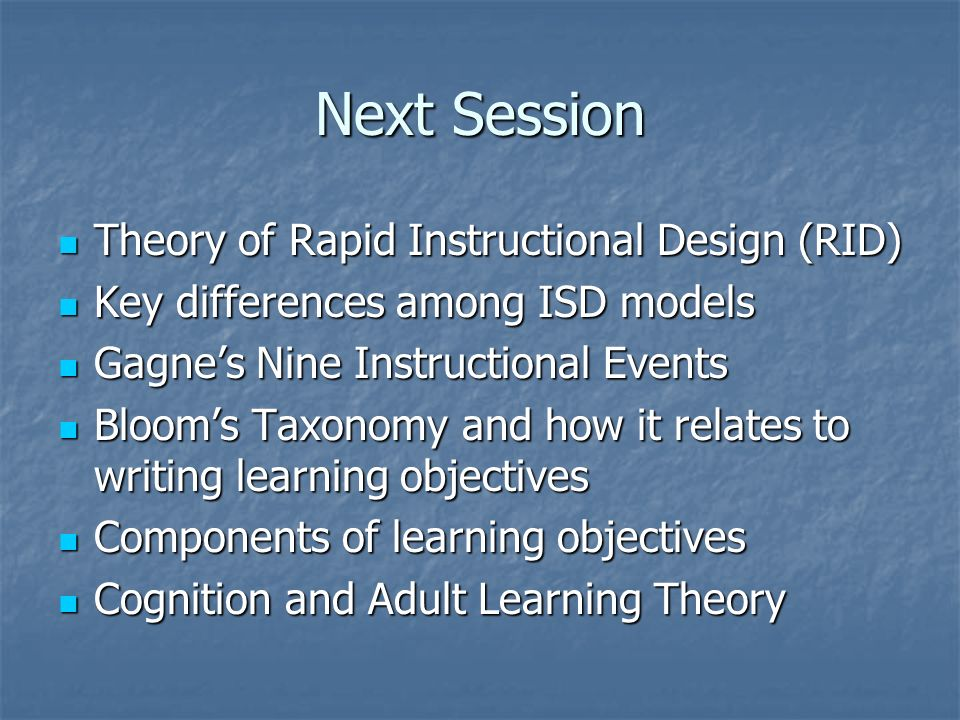 Next Session Theory of Rapid Instructional Design (RID)