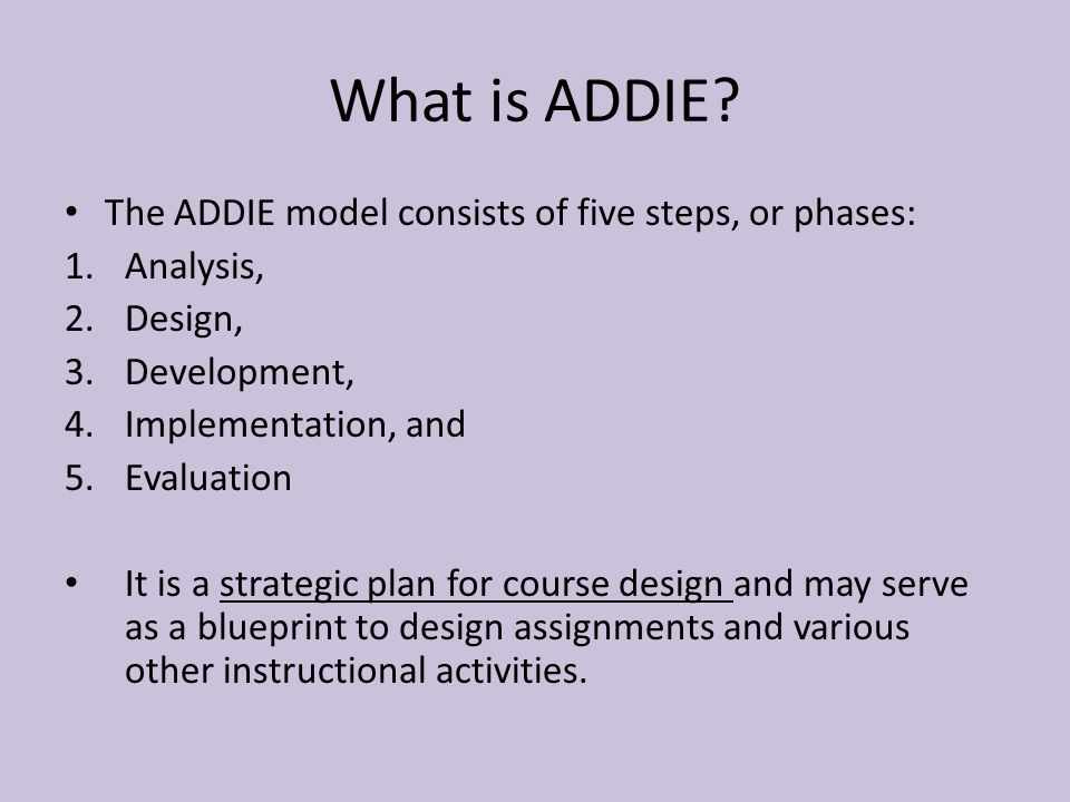 Addie Instructional Design Model Ppt Download