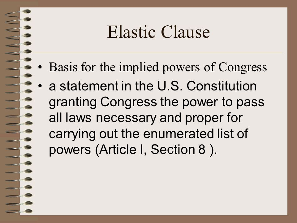 Elastic Clause Basis for the implied powers of Congress