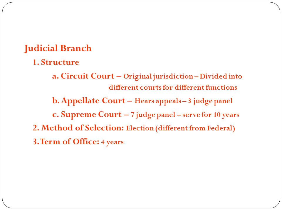 Judicial Branch 1. Structure