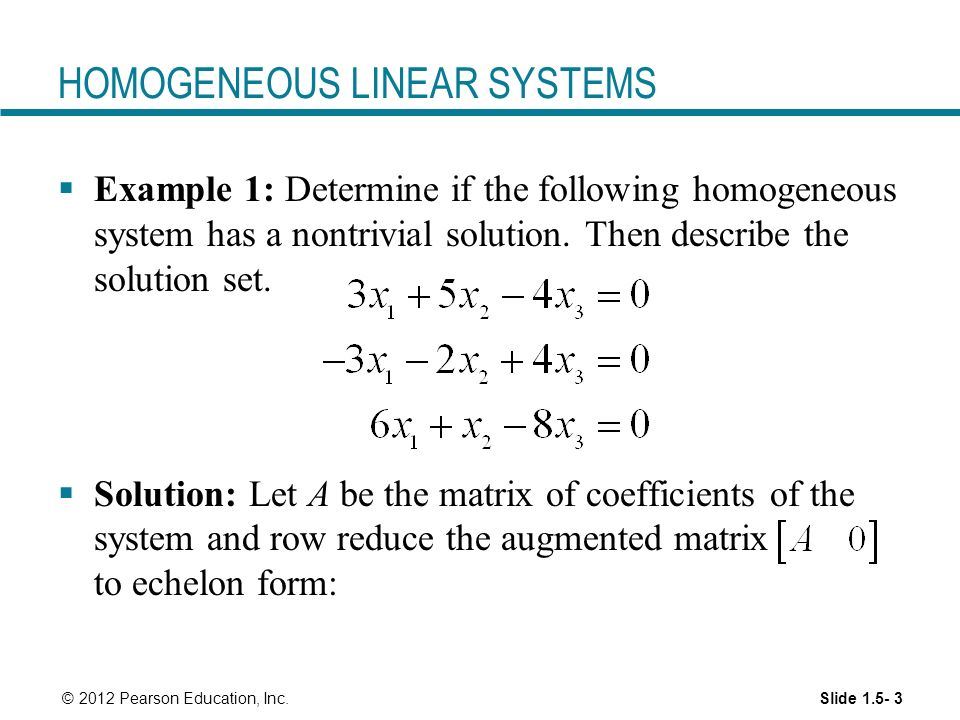 HOMOGENEOUS LINEAR SYSTEMS