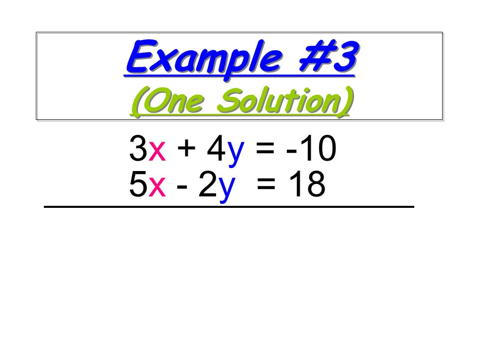 Example #3 (One Solution)