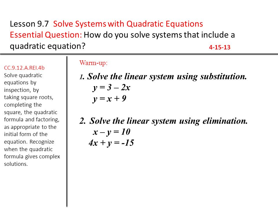 Lesson 97 Solve Systems With Quadratic Equations Ppt Download. Lesson 97 Solve Systems With Quadratic Equations. Worksheet. 10 4 Worksheet Solving Quadratic Equations By Using Square Roots At Clickcart.co