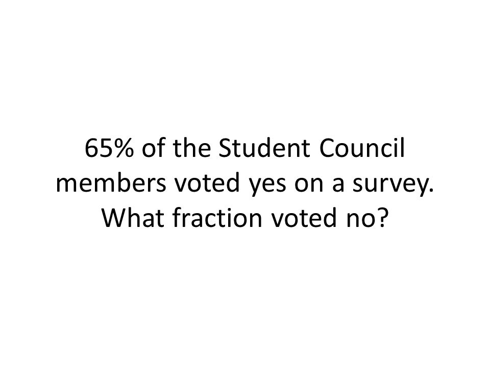 65% of the Student Council members voted yes on a survey
