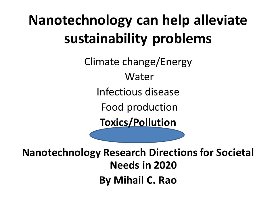 Nanotechnology can help alleviate sustainability problems