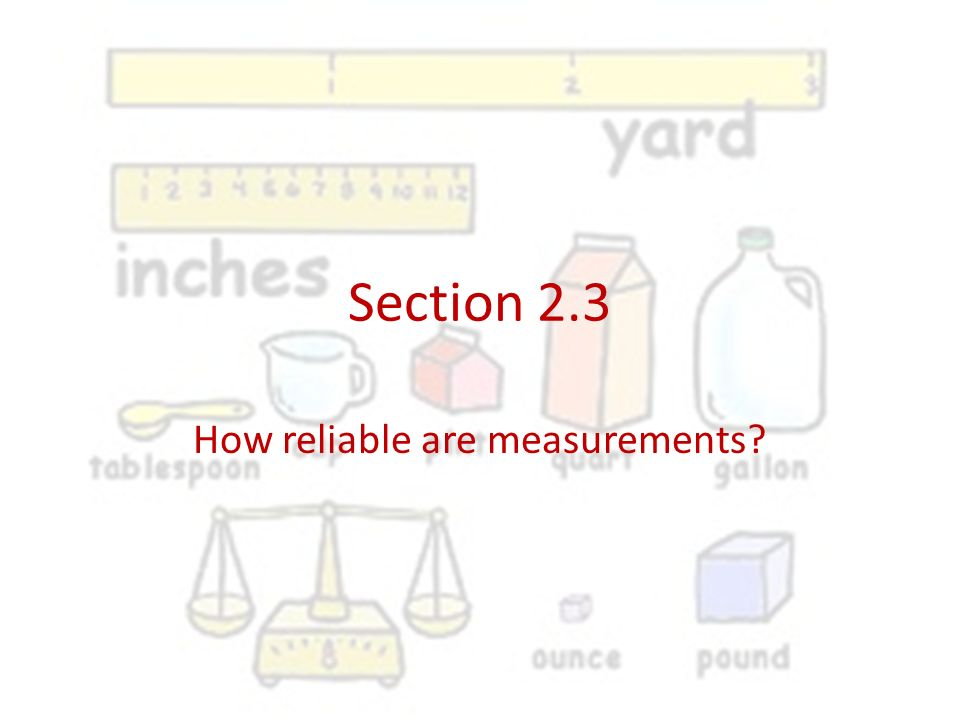 How reliable are measurements