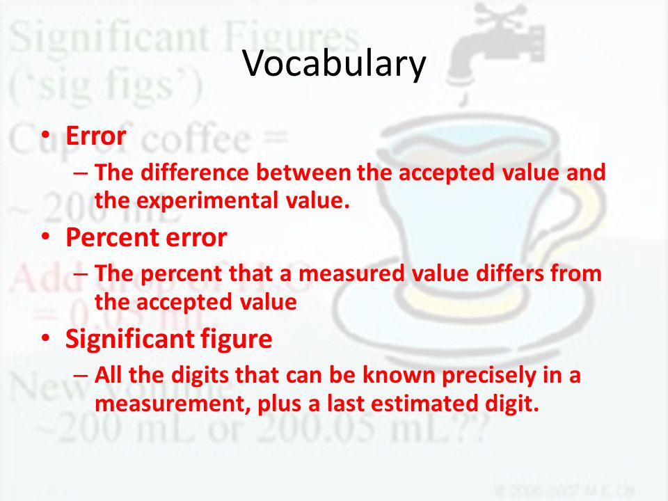 Vocabulary Error Percent error Significant figure