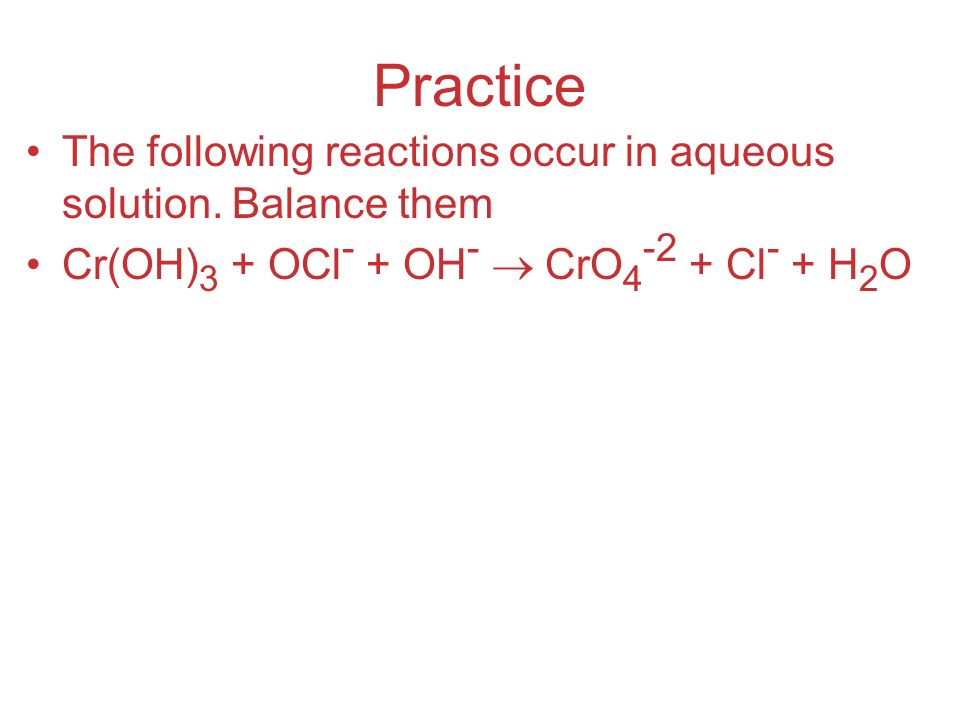 Practice The following reactions occur in aqueous solution.
