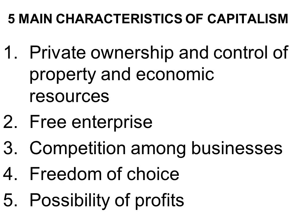5 characteristics of capitalism