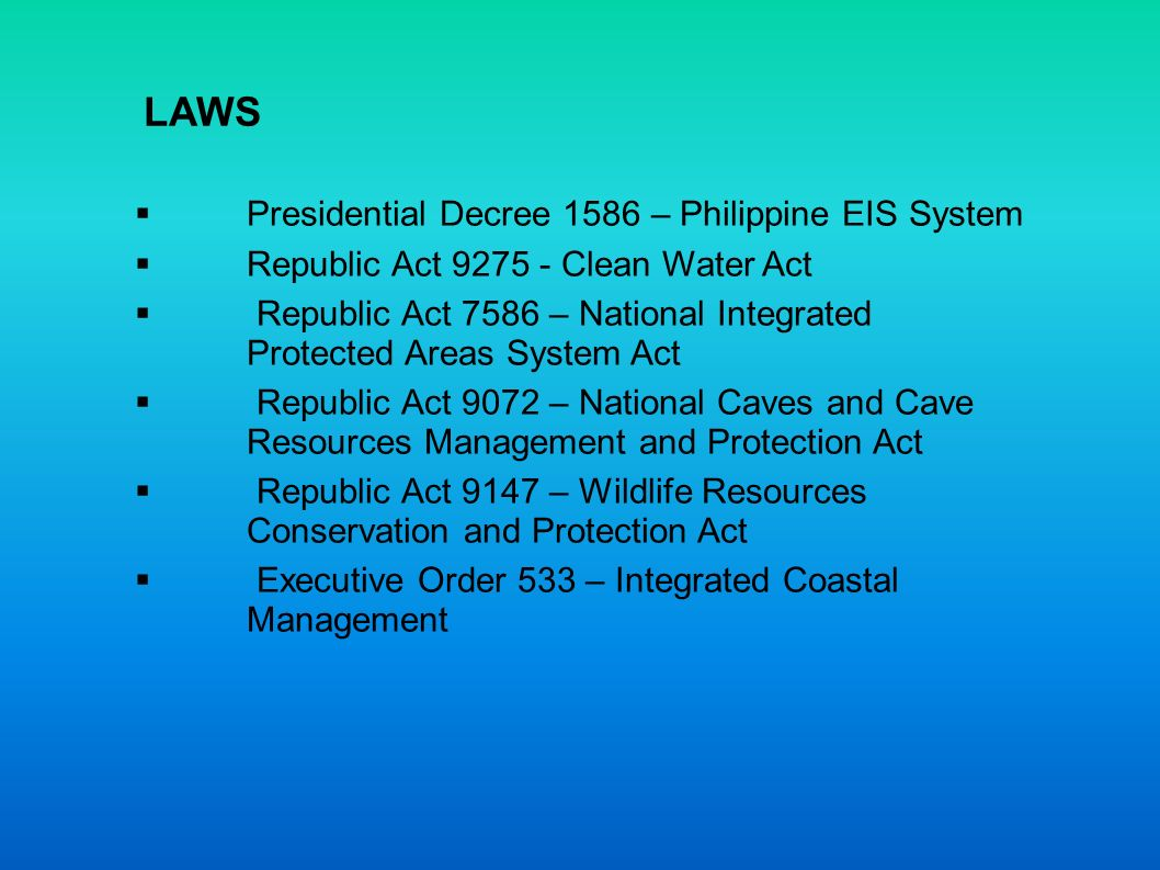 LAWS Presidential Decree 1586 – Philippine EIS System