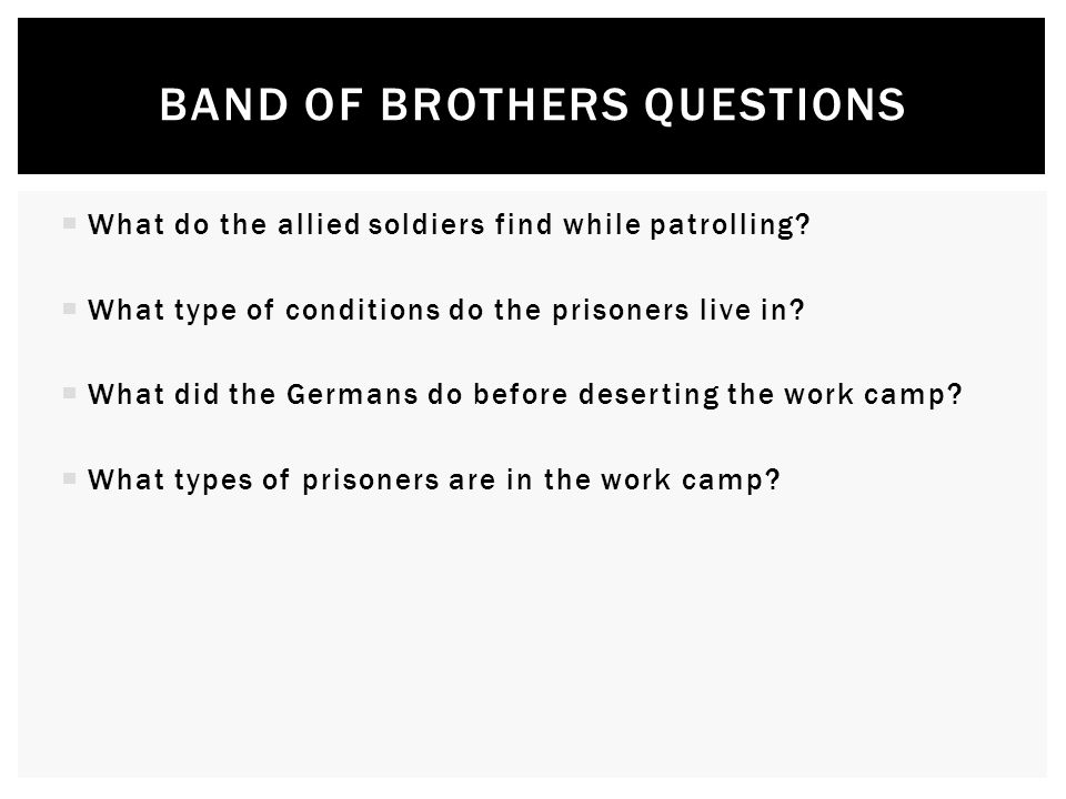 Band of brothers questions