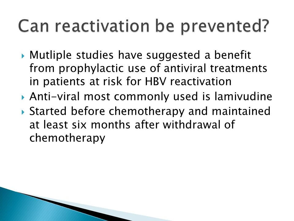 Can reactivation be prevented