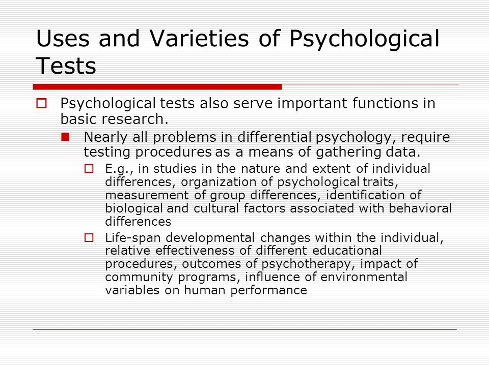 why psychological testing is important