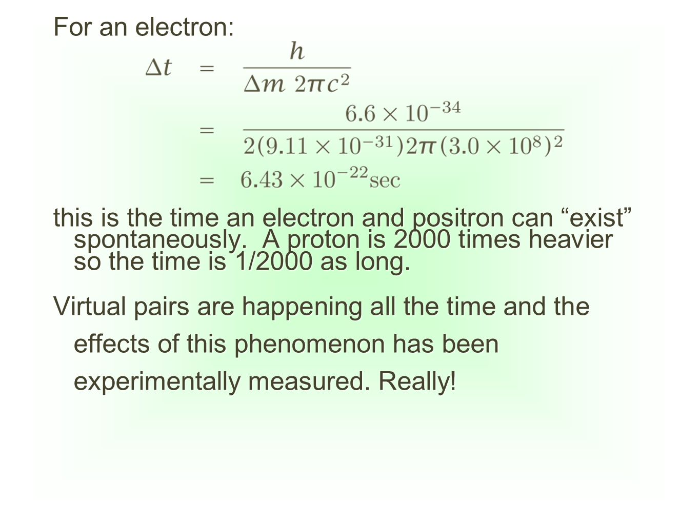 For an electron: