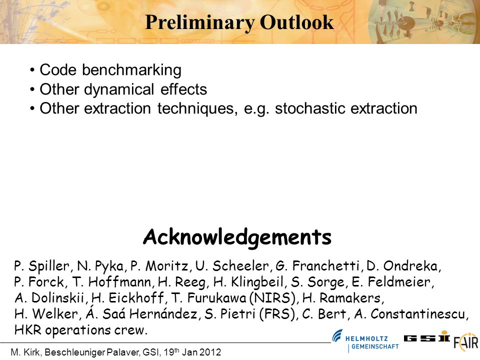Preliminary Outlook Acknowledgements Code benchmarking