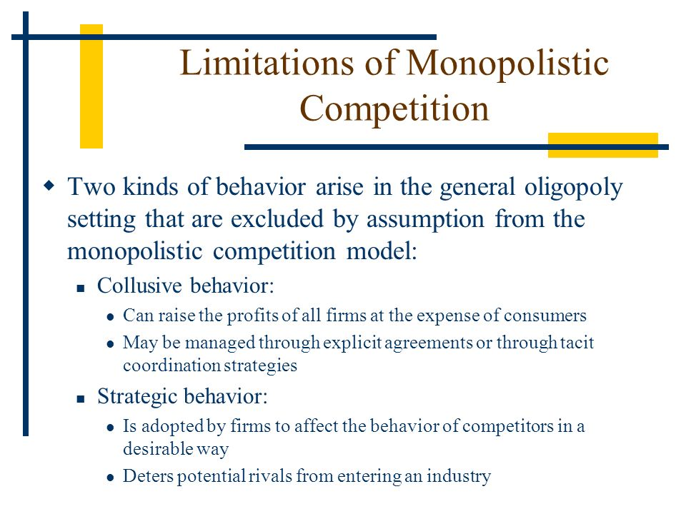 Limitations of Monopolistic Competition